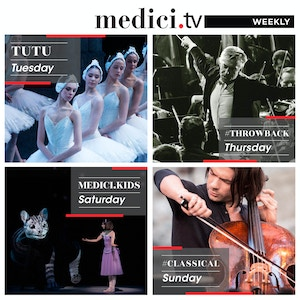 medici.tv weekly