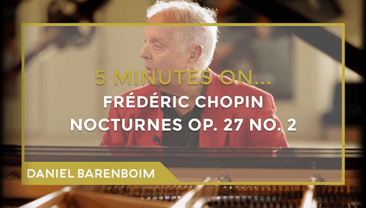 Daniel Barenboim, Nocturne op. 27, n°2 de Chopin