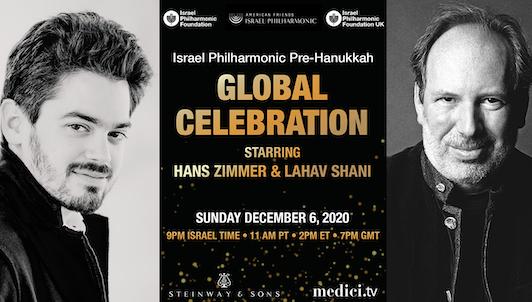 Israel Philharmonic Pre-Hanukkah Global Celebration — Con Hans Zimmer y Lahav Shani